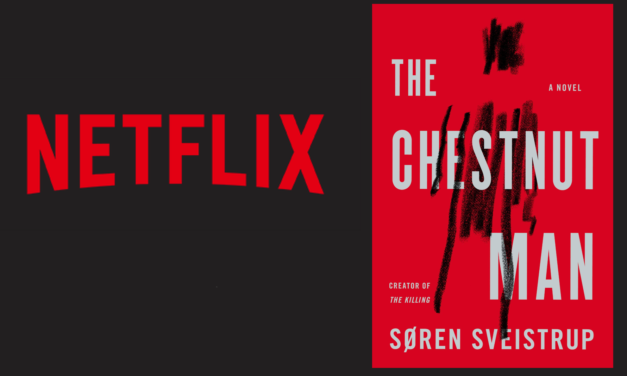 "Netflix To Adapt ""The Chestnut Man"" from ""Killing"" Creator"