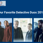 Our Favorite Detective Duos 2019