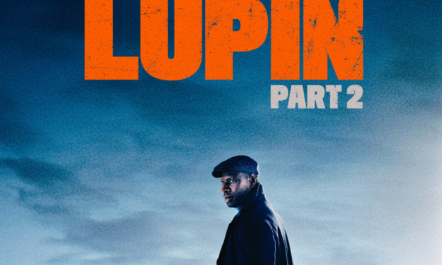 Lupin Part 2 Drops on Netflix June 11