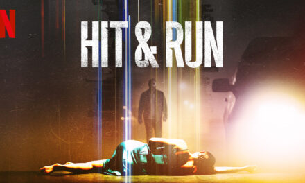Hit And Run Drops August 6 on Netflix